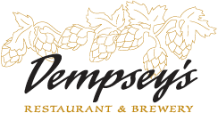 Dempsey's Restaurant & Brewery • SInce 1991